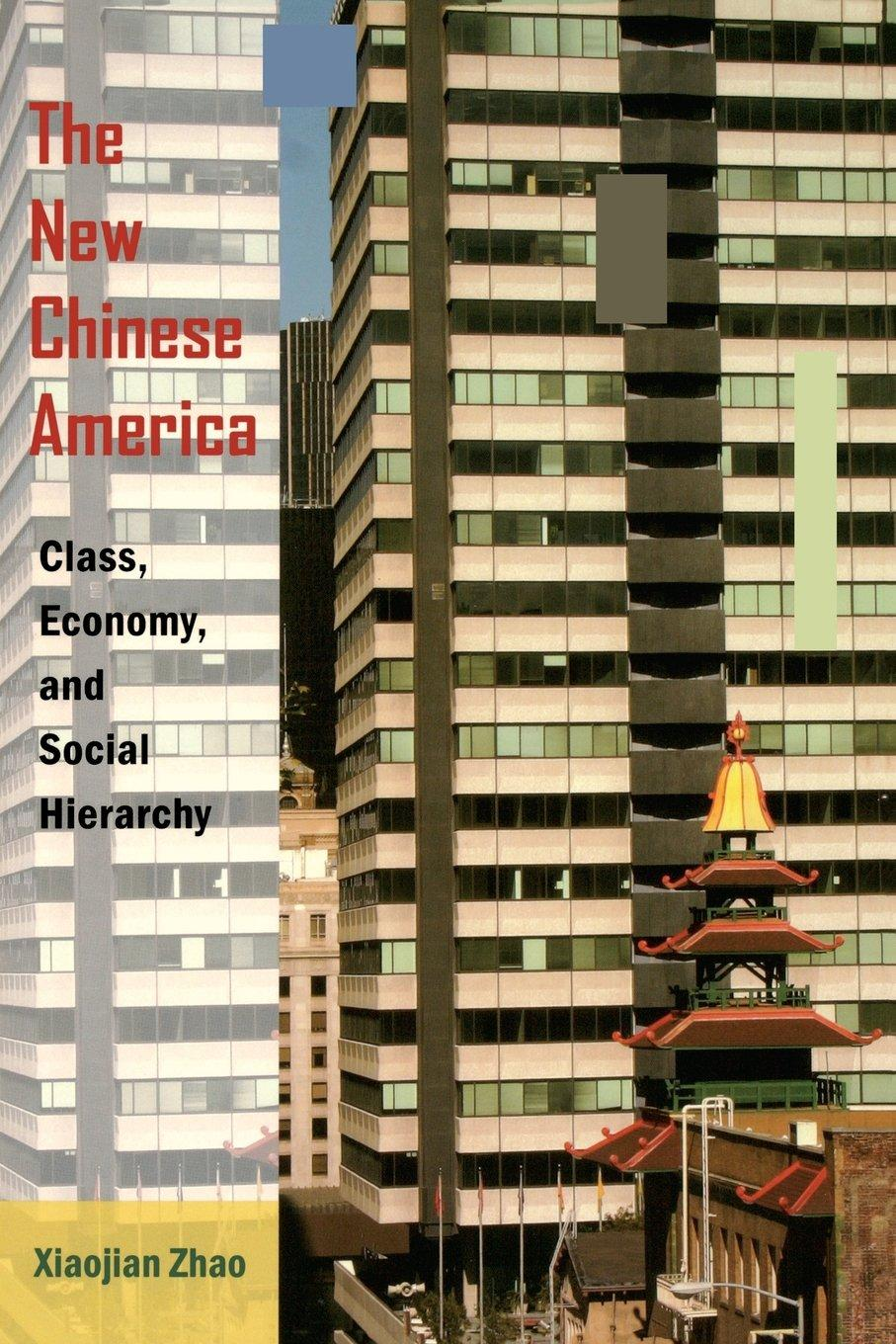 The New Chinese America (2010)